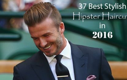 37 Mejores Hipster Cortes de pelo de 2016